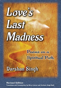 Love's Last Madness: Poems on a Spiritual Path