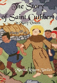The Story of Saint Cuthbert in Many Voices