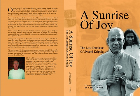 A Sunrise of Joy: The Lost Darshans Of Swami Kripalu