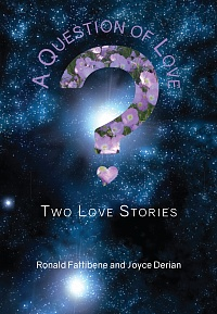A Question of Love: Two Love Stories